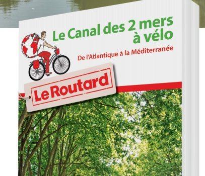 Guide du Routard canal des deux mers