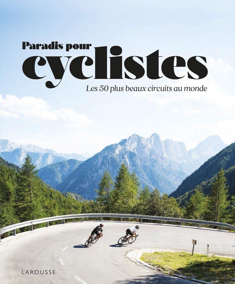 Les plus beaux paradis des cyclistes voyageurs 1
