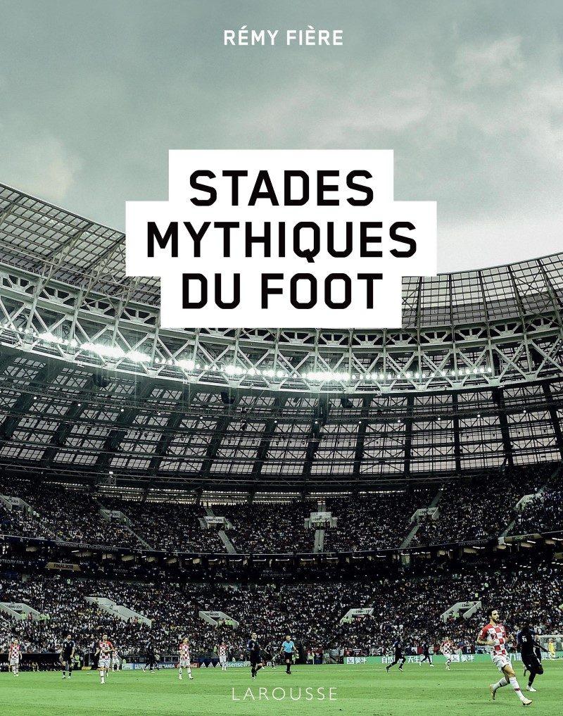 Voyage au cœur des stades de foot les plus mythiques 1