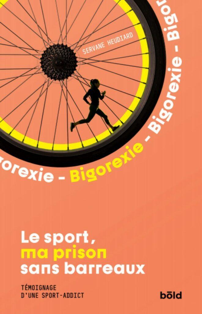 Confidences d'une sport-addict, « le sport peut devenir notre pire ennemi » 3