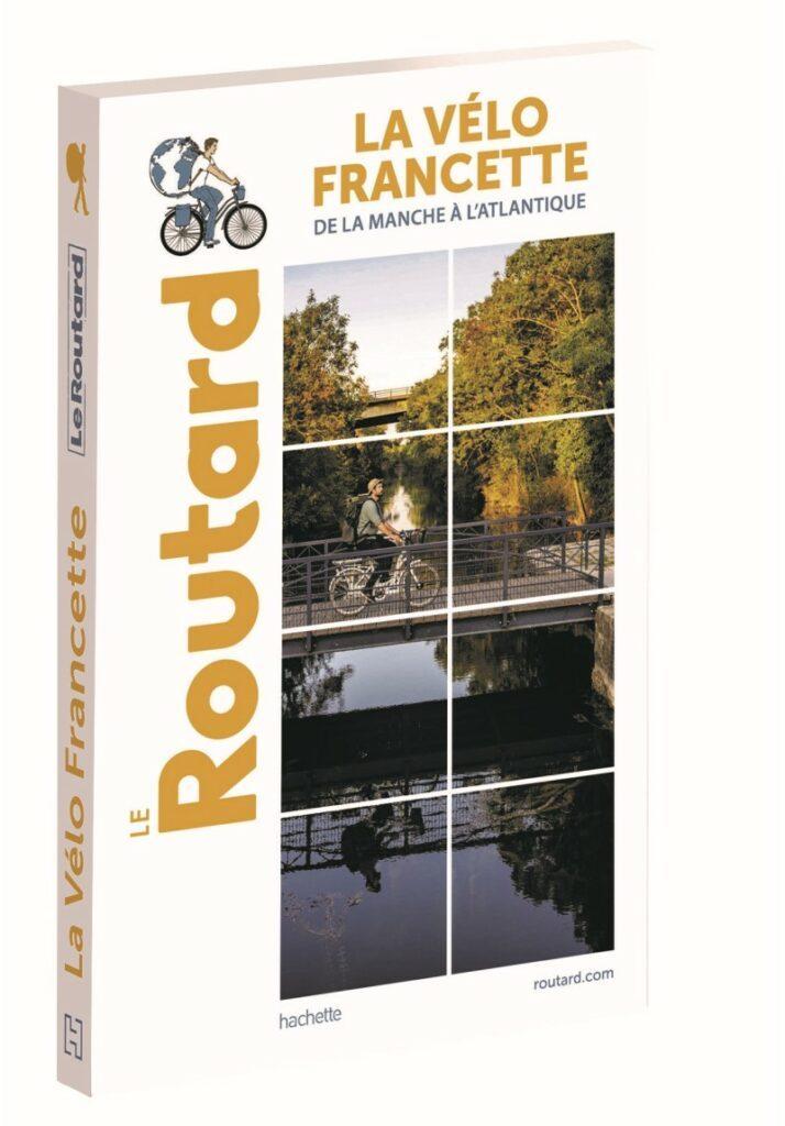 De la Manche à l'Atlantique, Le Routard pédale sur la Vélo Francette 2
