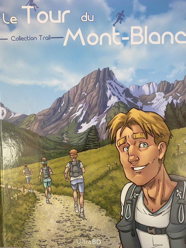 """Trail : On a lu et aimé """"Le Tour du Mont-Blanc"""" en BD 1"""